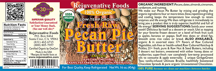 Raw|Certified Organic|label|Honey Sweet|Pecan Pie Butter||Pecans Dates Almonds Cinnamon Nutmeg Cardamon Smooth|In Glass||Free of Gluten GMO Salt||Low Temp Ground||high protein|antioxidants|vitamins B-6 A C E||calcium iron zinc Potassium magnesium