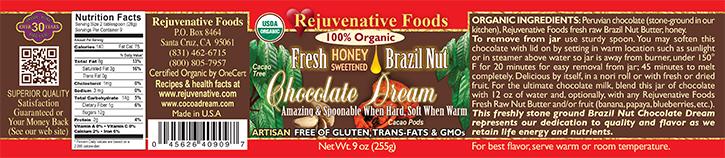 Stone Ground in our kitchen label Organic Pure Fresh Dairy Free Brazil Nut Chocolate Dream Honey Sweetened Crunchy GMO Free Antioxidants