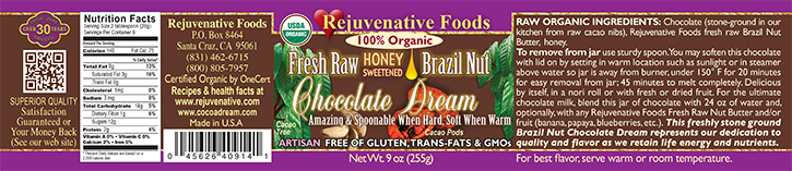 Stone Ground in our kitchen label Organic Pure Fresh Dairy Free Raw Brazil Nut Chocolate Dream Honey Sweetened Crunchy GMO Free Antioxidants