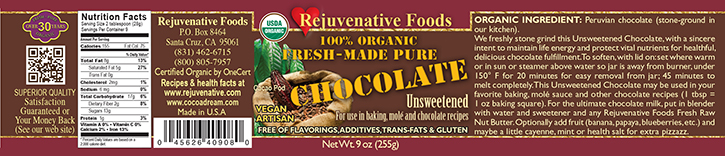 Stone Ground In Our Kitchen Pure Fresh Organic label Chocolate Unsweetened Dairy Free Smooth GMO Free Gluten Free Antioxidants Cardiovascular Benefits