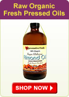Raw Organic Fresh Pressed Oils - Shop Now
